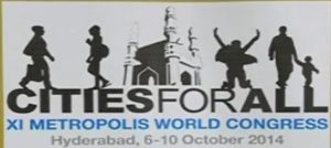11th Metropolis World Congress in Hyderabad