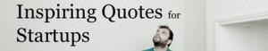 Best Inspiring Quotes for Startups